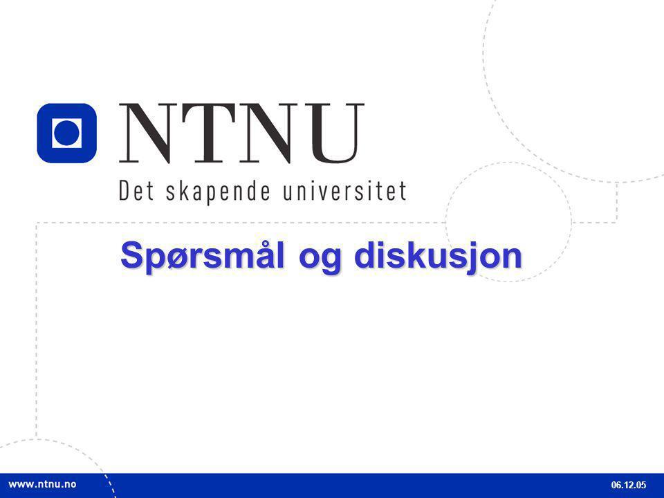 Spørsmål og diskusjon 06.12.05