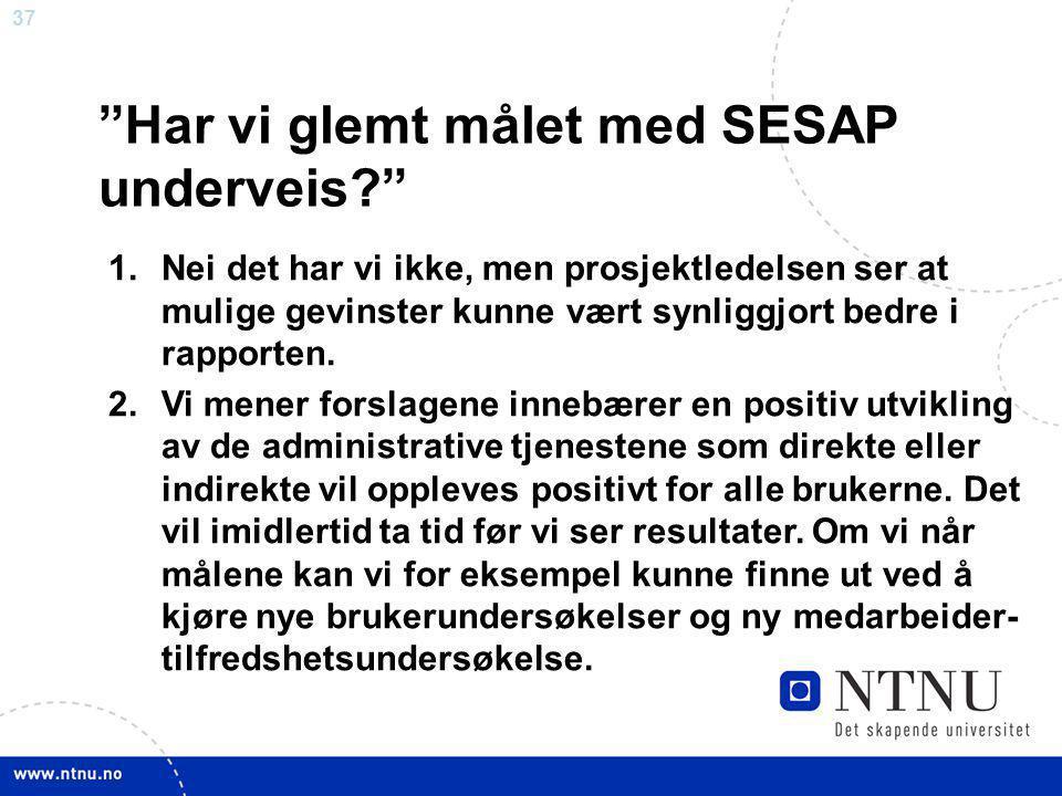 Har vi glemt målet med SESAP underveis