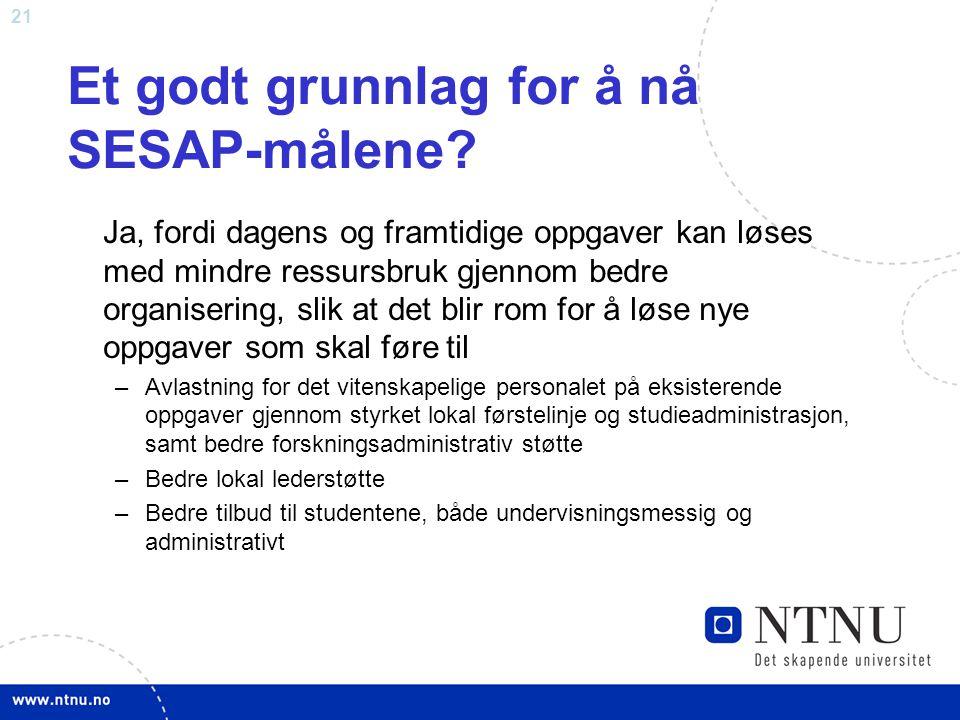 Et godt grunnlag for å nå SESAP-målene