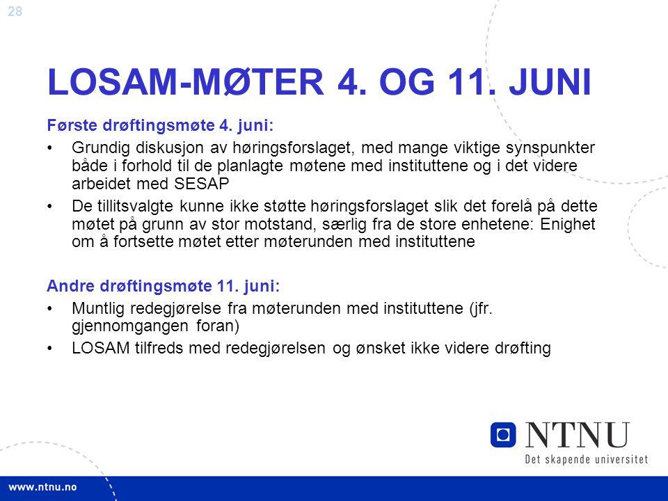 LOSAM-MØTER 4. OG 11. JUNI Første drøftingsmøte 4. juni: