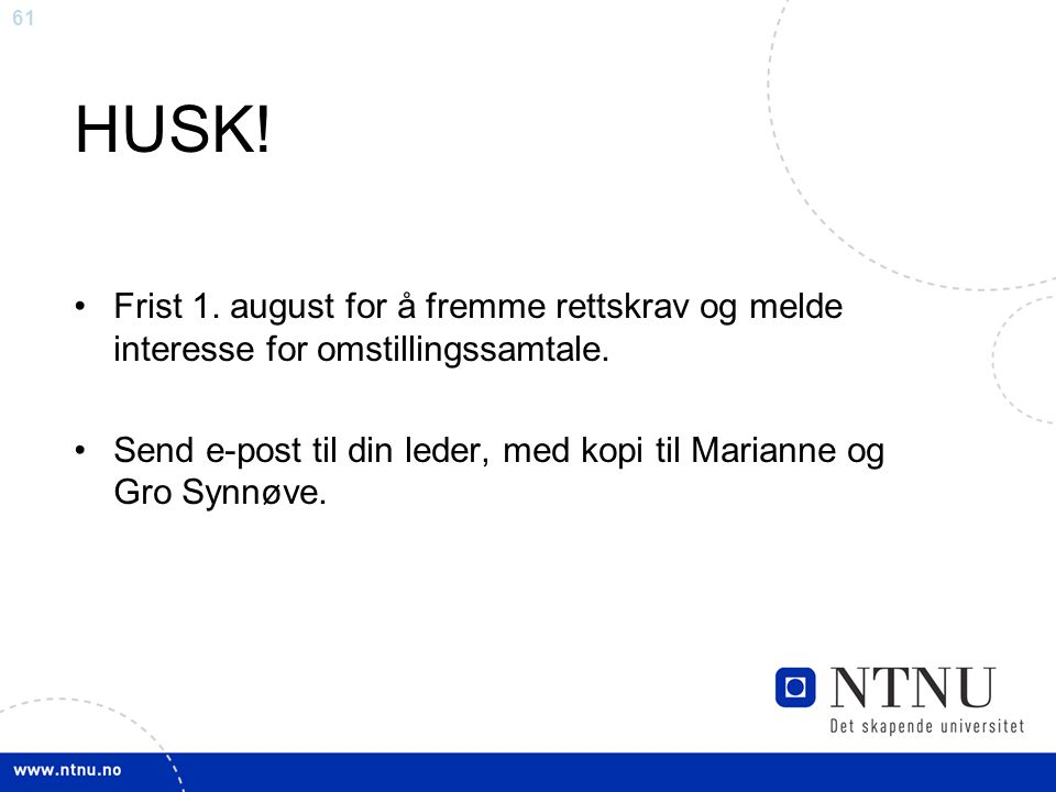 HUSK! Frist 1. august for å fremme rettskrav og melde interesse for omstillingssamtale.