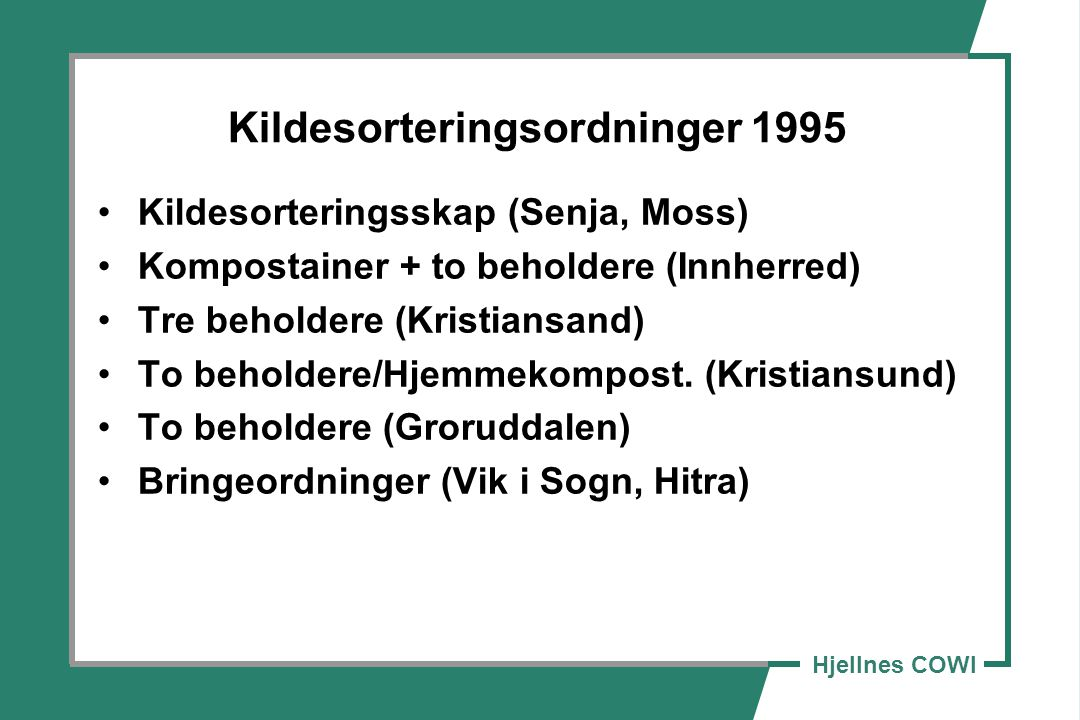 Kildesorteringsordninger 1995