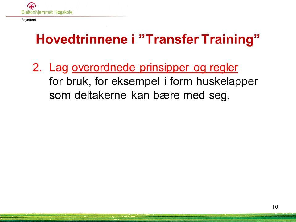 Hovedtrinnene i Transfer Training