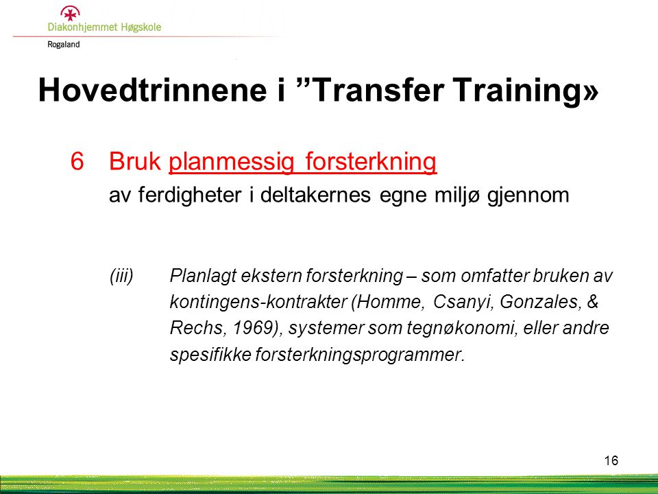 Hovedtrinnene i Transfer Training»