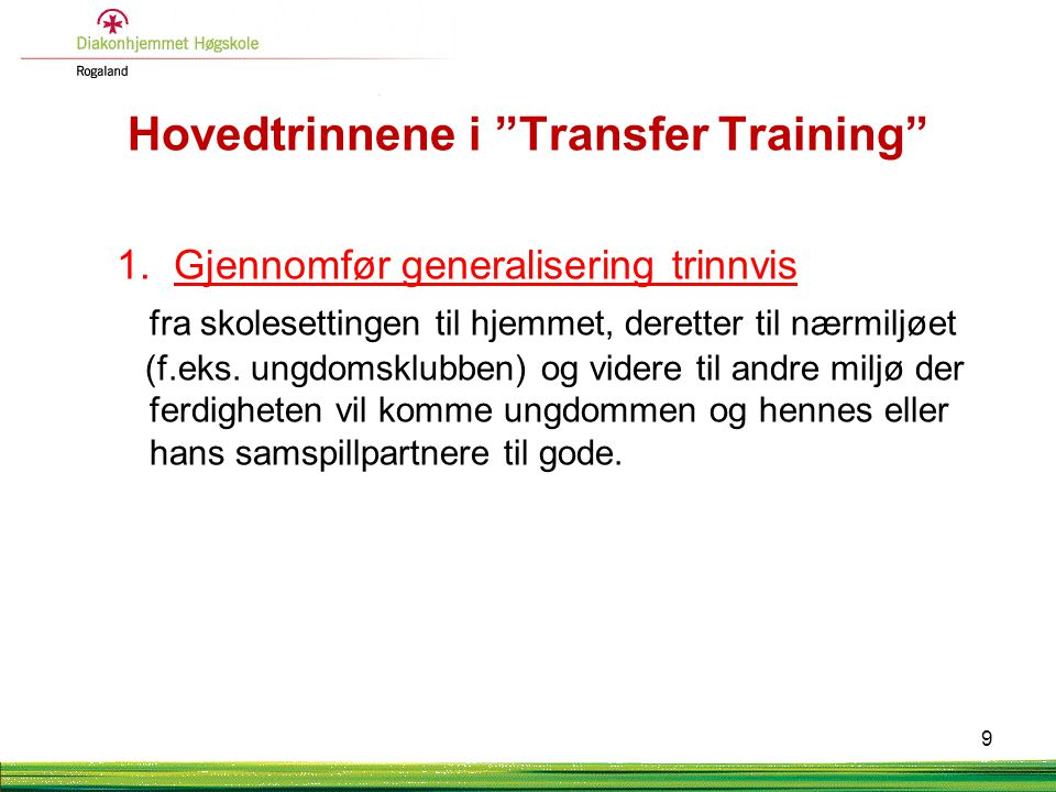 Hovedtrinnene i Transfer Training