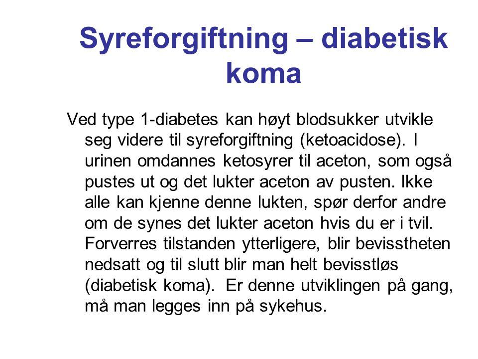 Syreforgiftning – diabetisk koma