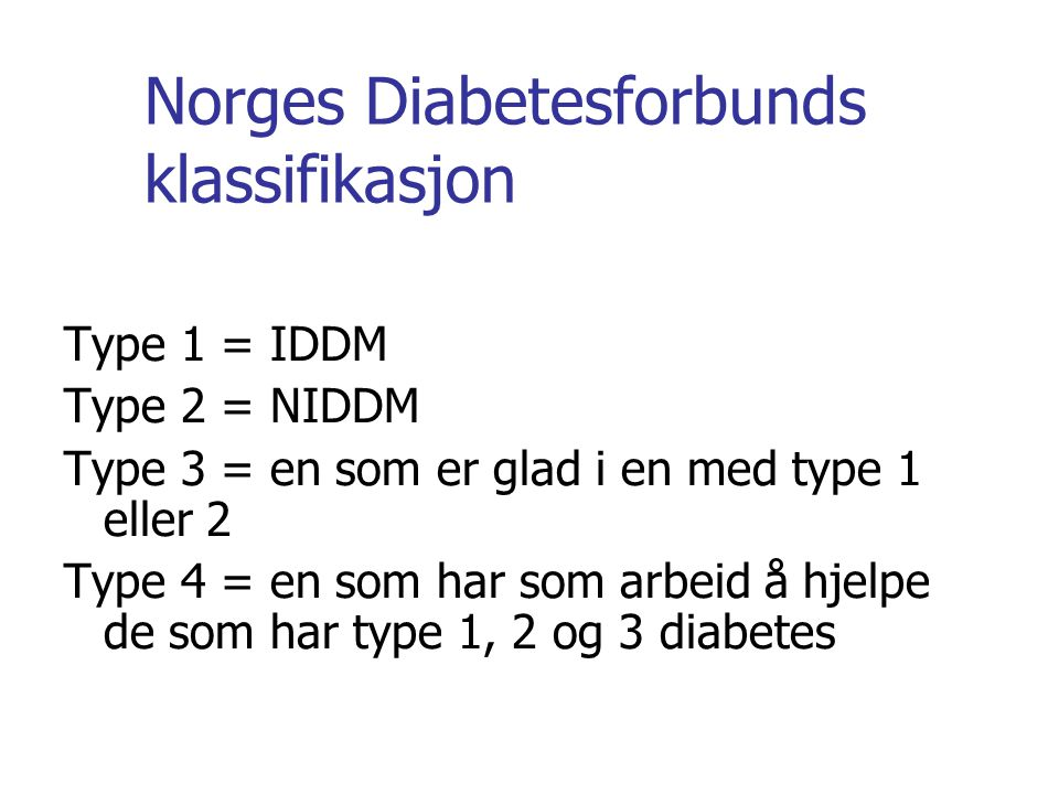 Norges Diabetesforbunds klassifikasjon