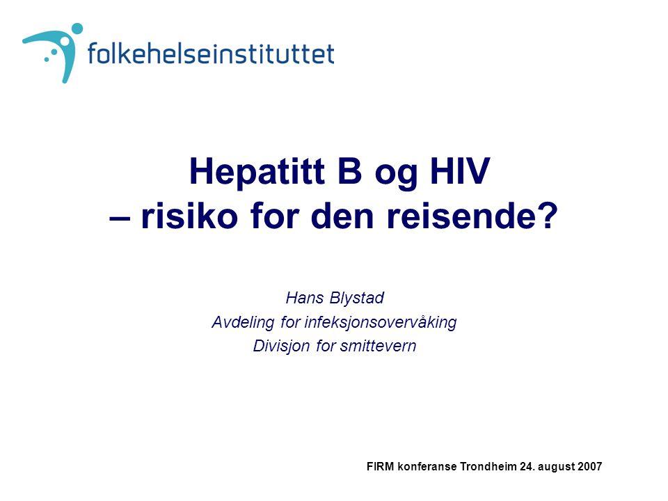 Hepatitt B og HIV – risiko for den reisende