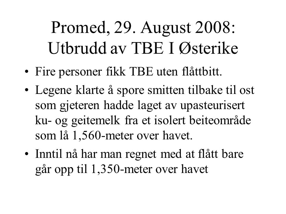 Promed, 29. August 2008: Utbrudd av TBE I Østerike