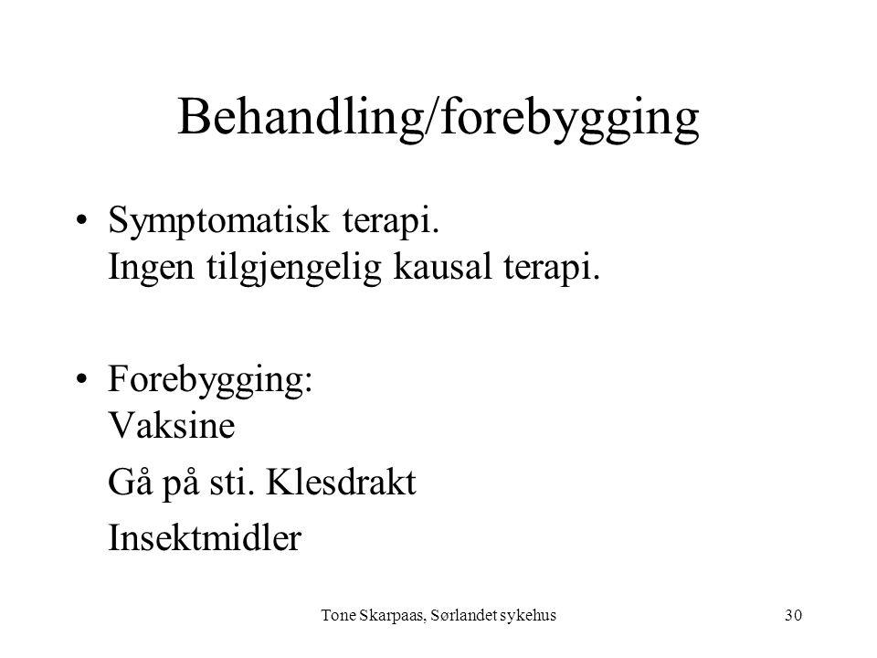 Behandling/forebygging