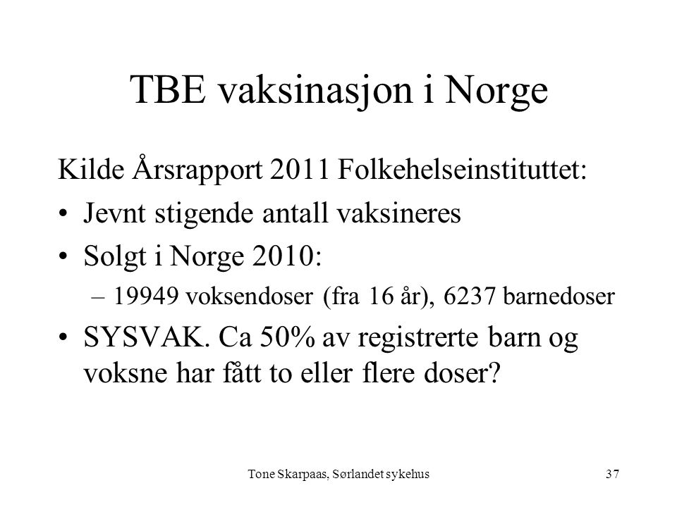 TBE vaksinasjon i Norge