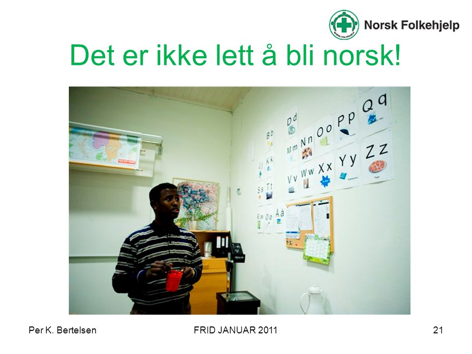 Det er ikke lett å bli norsk!