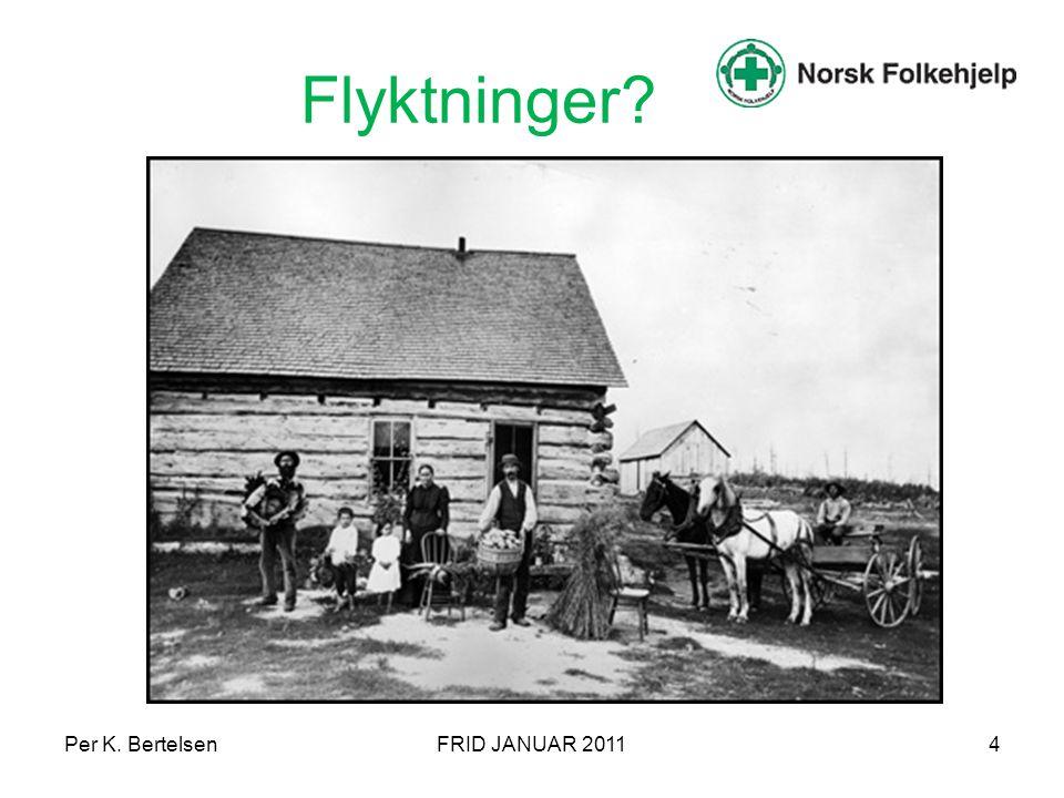 Flyktninger Per K. Bertelsen FRID JANUAR 2011