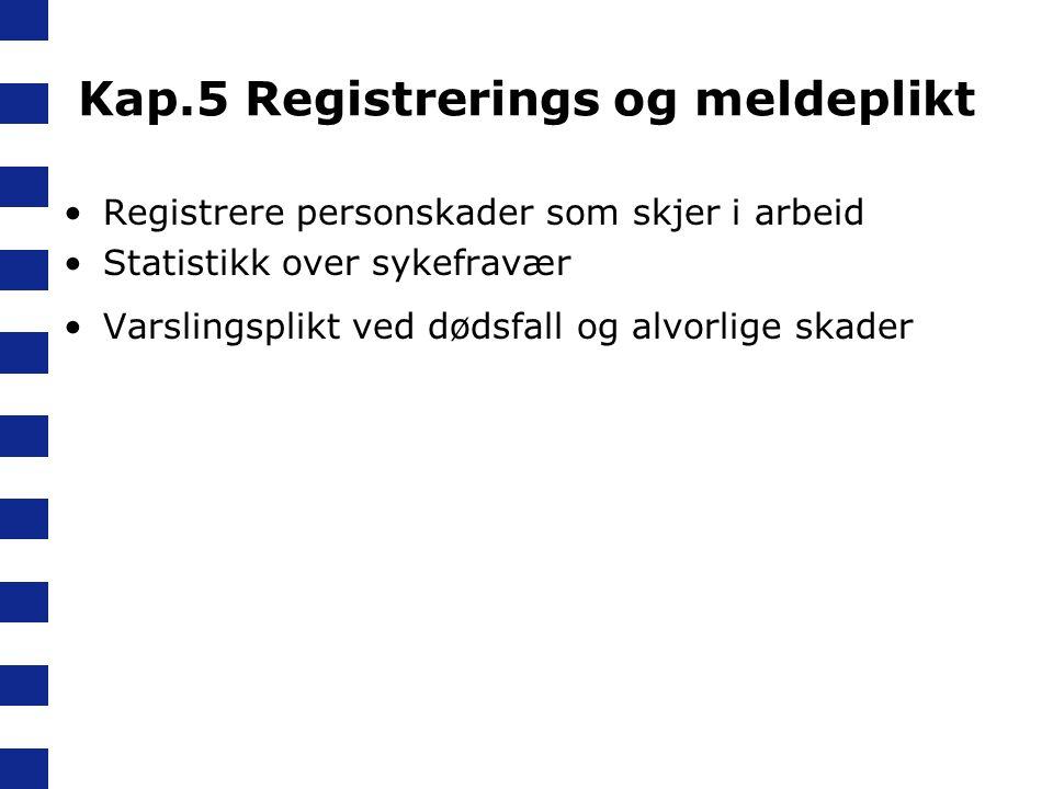 Kap.5 Registrerings og meldeplikt