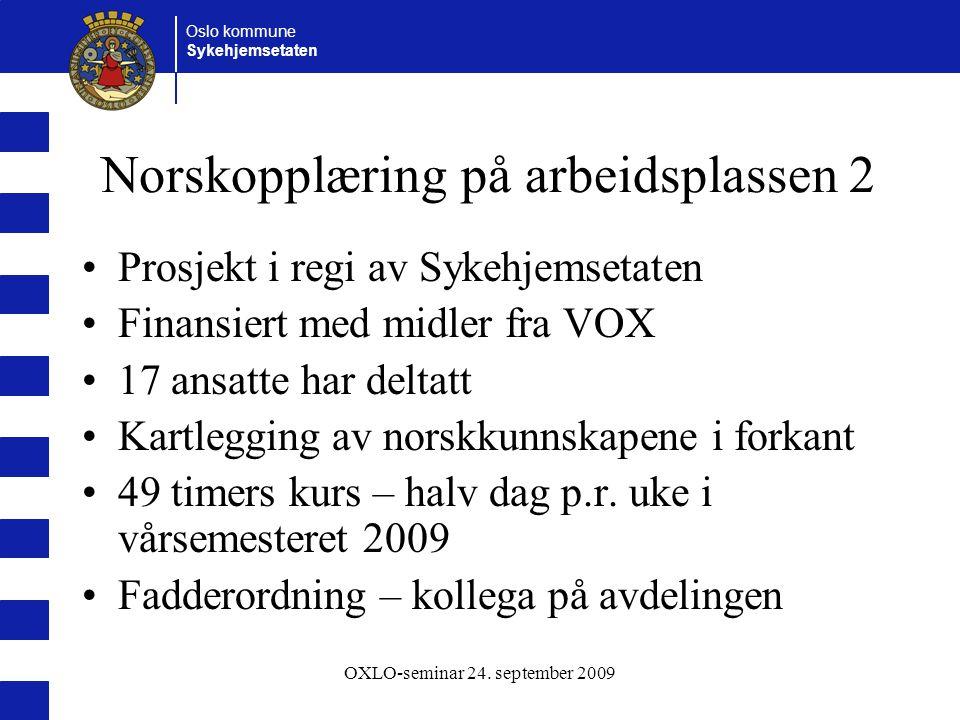 Norskopplæring på arbeidsplassen 2