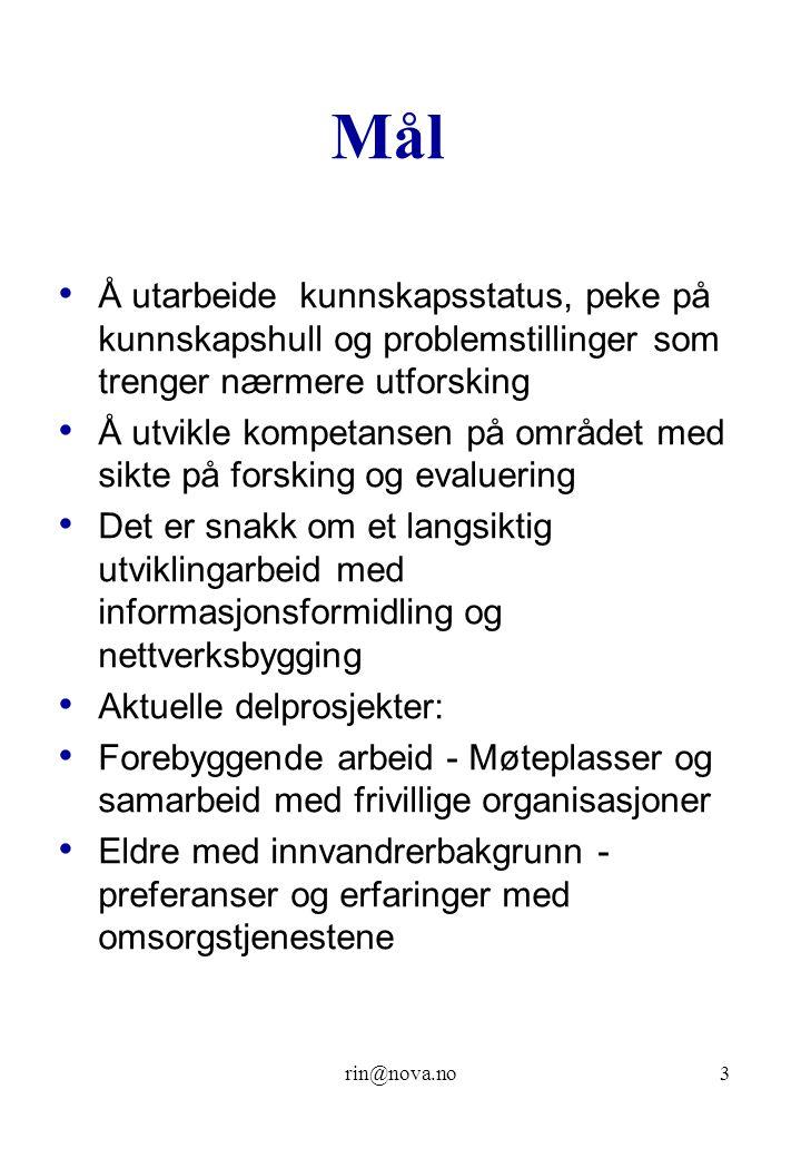 Mål Å utarbeide kunnskapsstatus, peke på kunnskapshull og problemstillinger som trenger nærmere utforsking.