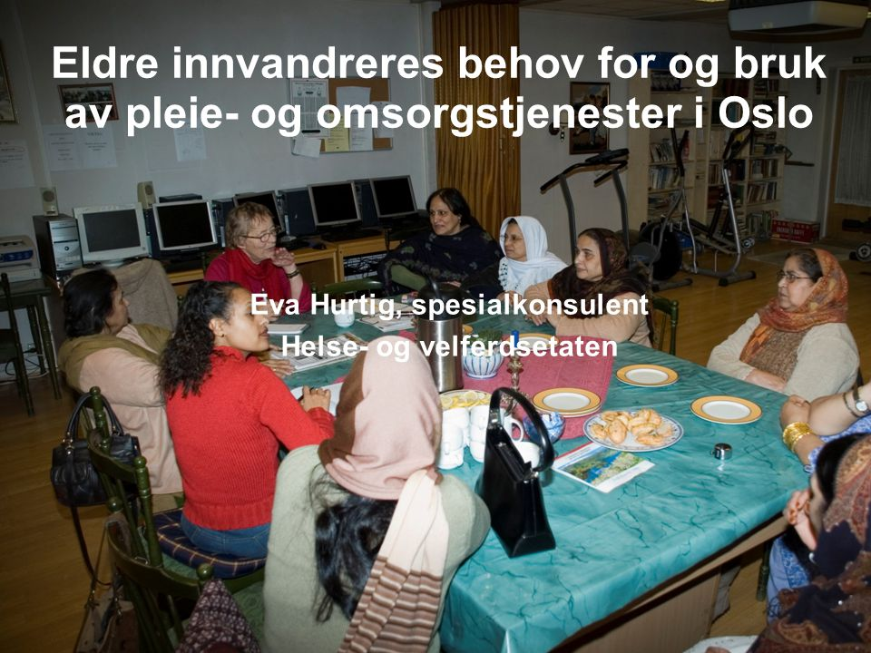 Eva Hurtig, spesialkonsulent Helse- og velferdsetaten