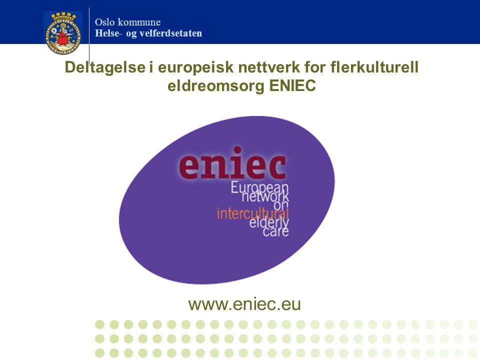 Deltagelse i europeisk nettverk for flerkulturell eldreomsorg ENIEC