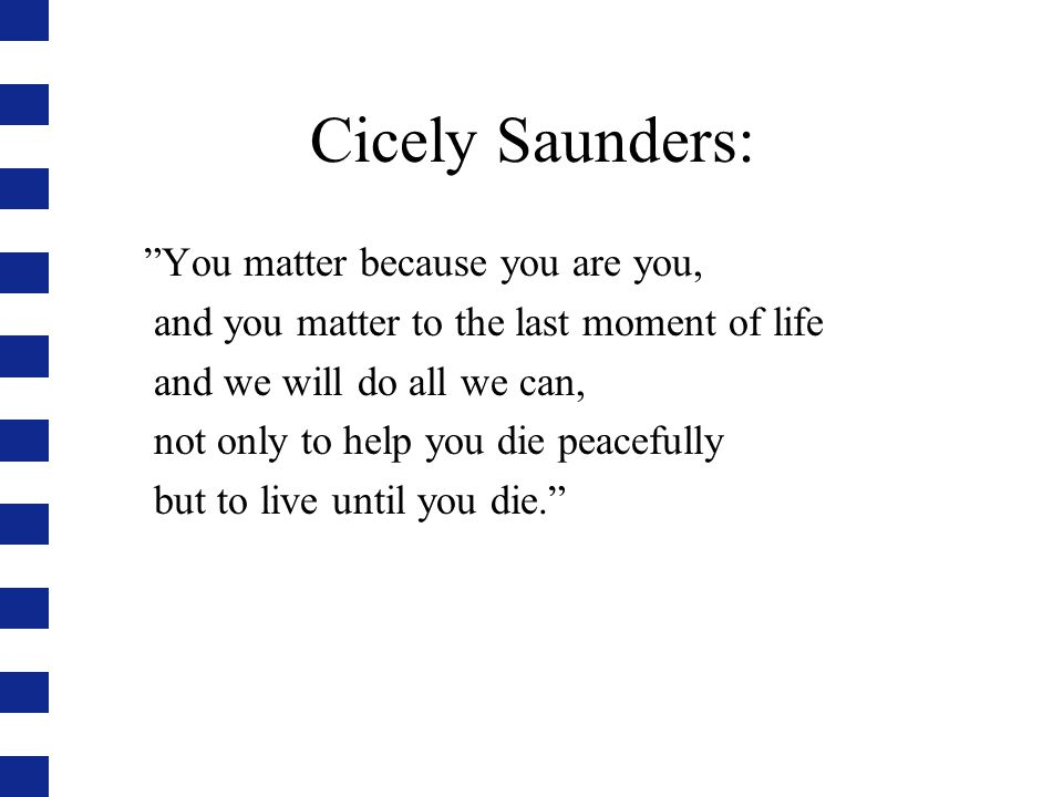 Cicely Saunders: