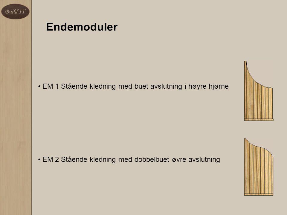 Endemoduler EM 1 Stående kledning med buet avslutning i høyre hjørne