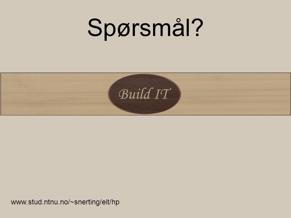 Spørsmål www.stud.ntnu.no/~snerting/eit/hp