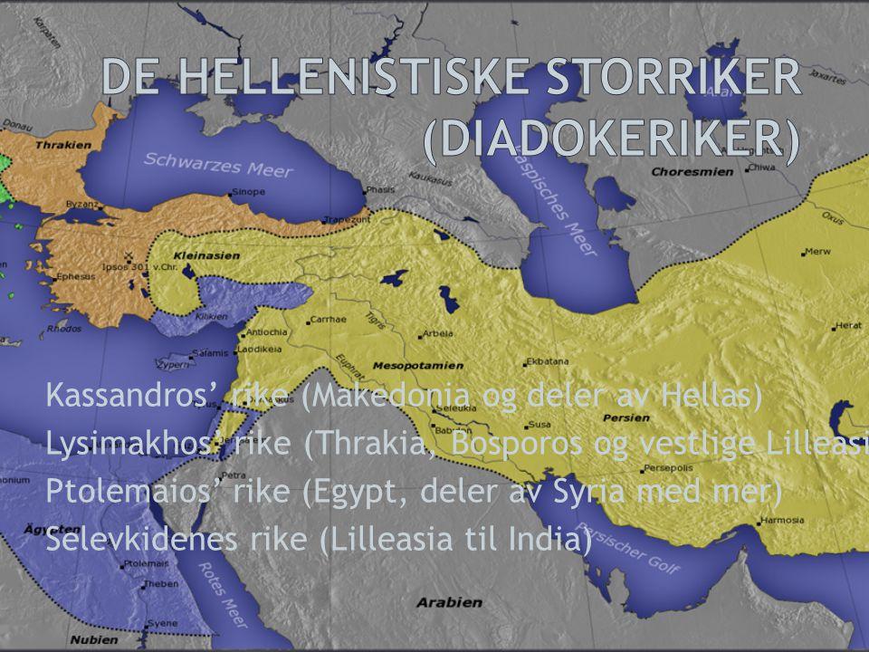 De hellenistiske storriker (Diadokeriker)