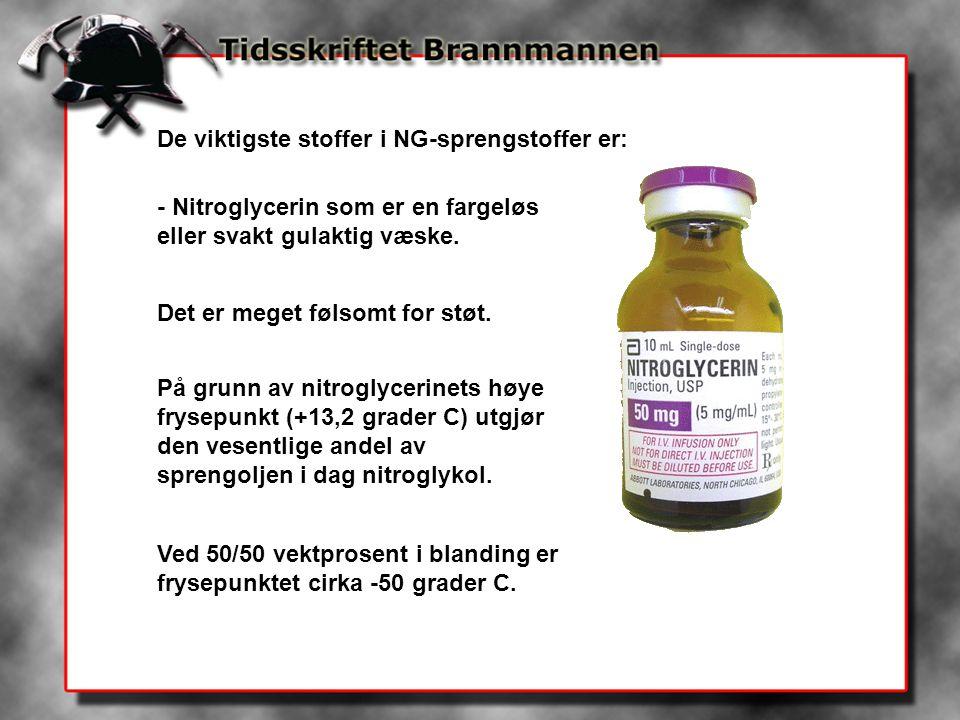 De viktigste stoffer i NG-sprengstoffer er: