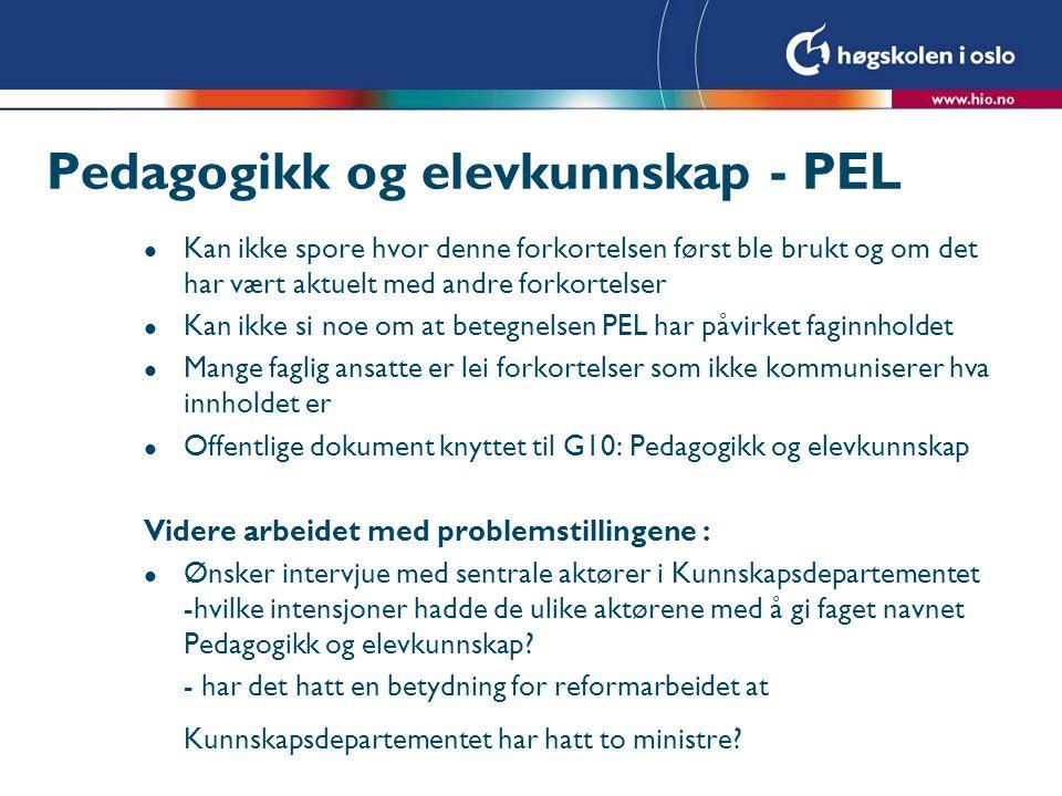 Pedagogikk og elevkunnskap - PEL