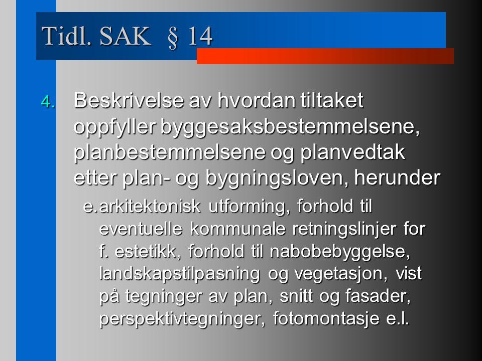 Tidl. SAK § 14