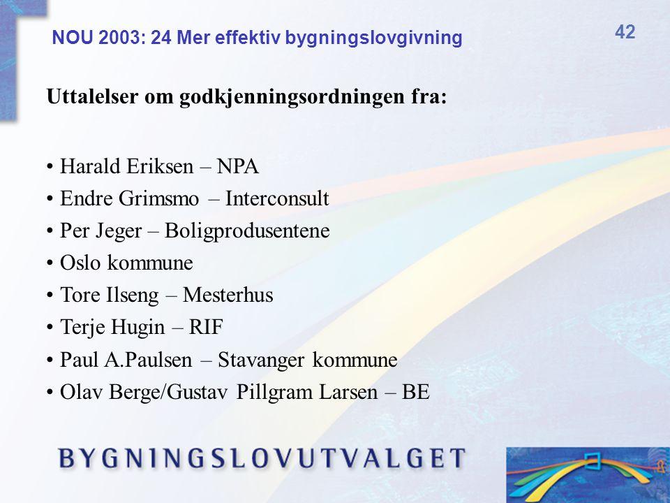 Uttalelser om godkjenningsordningen fra: Harald Eriksen – NPA