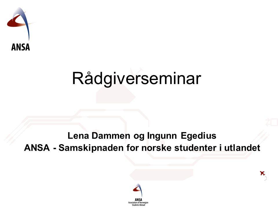 Rådgiverseminar Lena Dammen og Ingunn Egedius