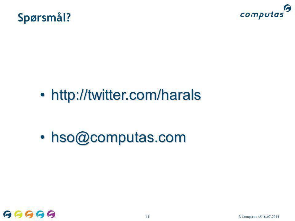 http://twitter.com/harals hso@computas.com Spørsmål