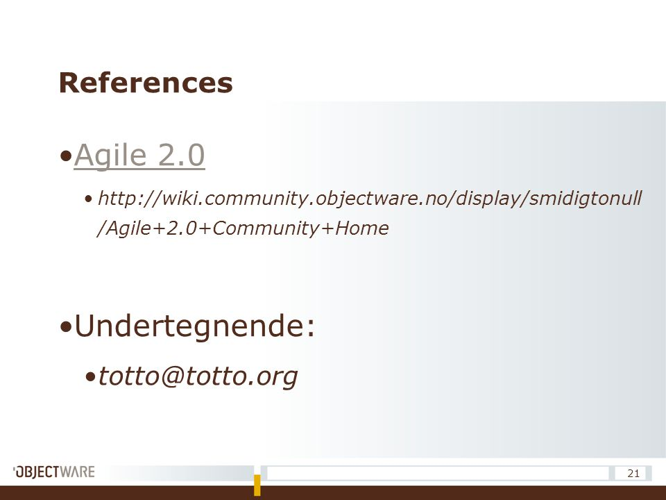 Agile 2.0 Undertegnende: References totto@totto.org