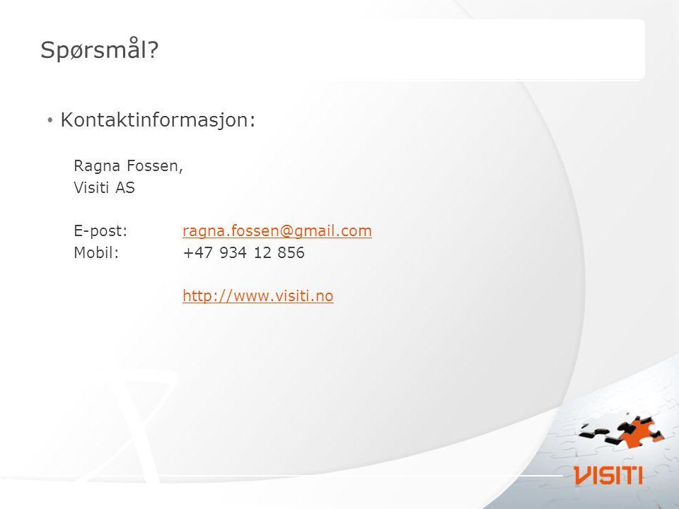 Spørsmål Kontaktinformasjon: Ragna Fossen, Visiti AS