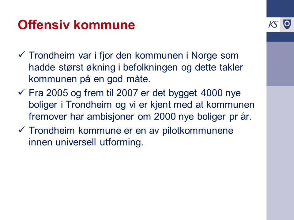 Offensiv kommune Trondheim var i fjor den kommunen i Norge som hadde størst økning i befolkningen og dette takler kommunen på en god måte.
