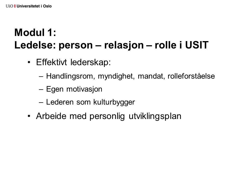 Modul 1: Ledelse: person – relasjon – rolle i USIT