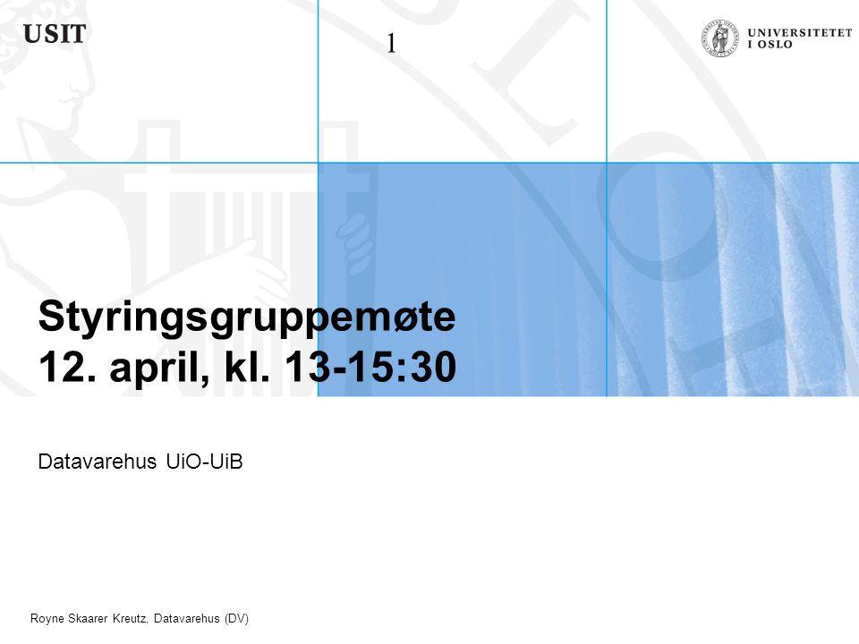 Styringsgruppemøte 12. april, kl. 13-15:30