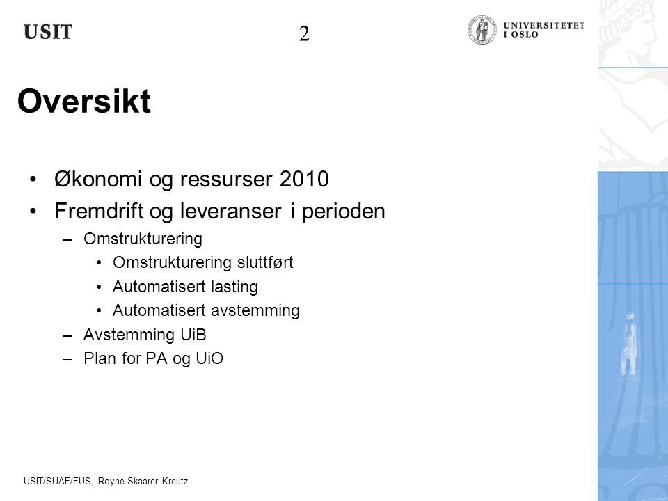 Oversikt 2 Økonomi og ressurser 2010
