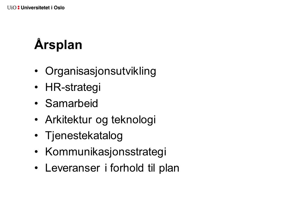 Årsplan Organisasjonsutvikling HR-strategi Samarbeid