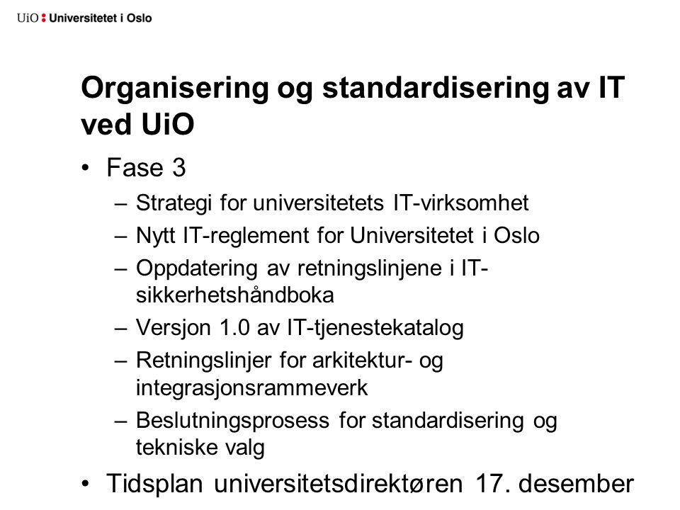 Organisering og standardisering av IT ved UiO