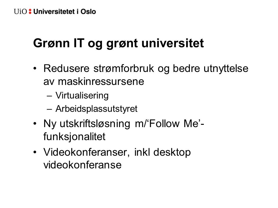 Grønn IT og grønt universitet