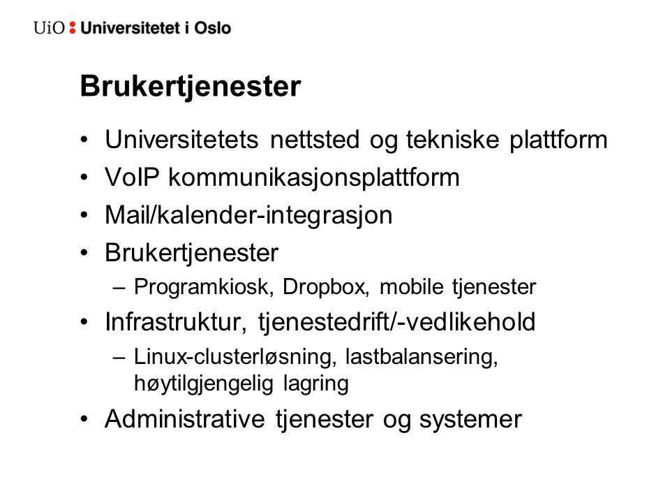 Brukertjenester Universitetets nettsted og tekniske plattform