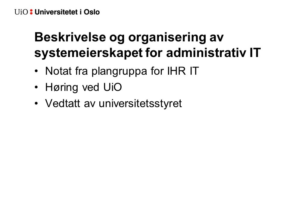 Beskrivelse og organisering av systemeierskapet for administrativ IT