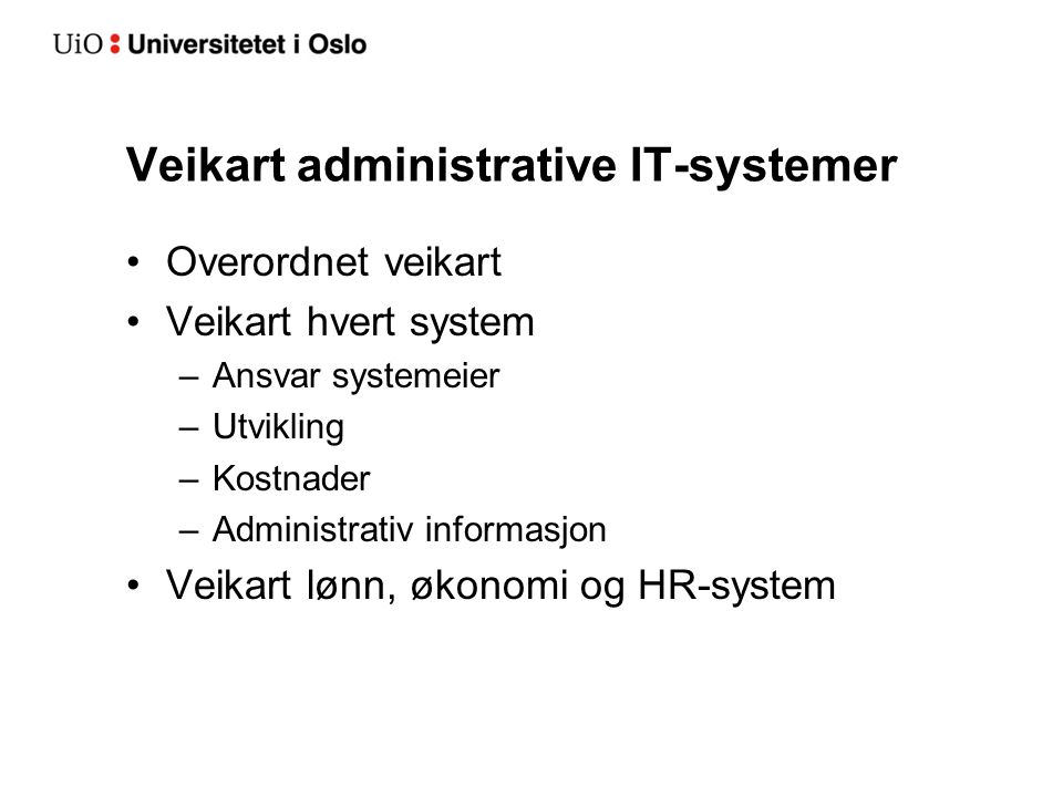 Veikart administrative IT-systemer