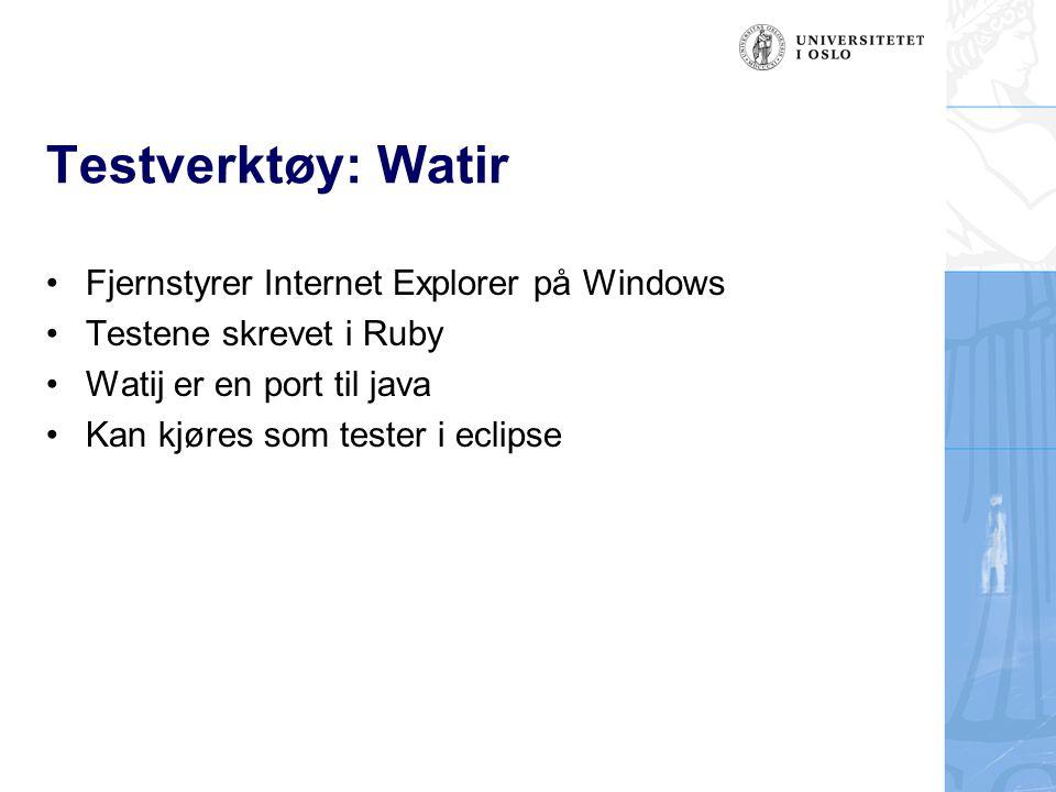 Testverktøy: Watir Fjernstyrer Internet Explorer på Windows