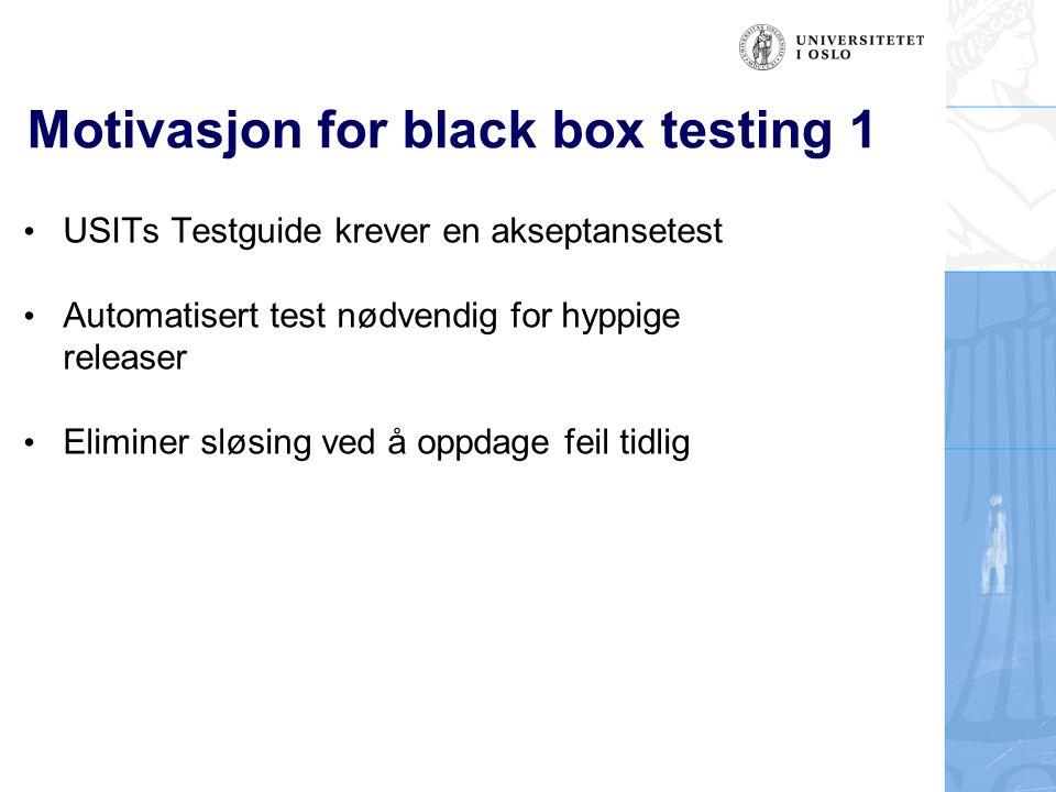 Motivasjon for black box testing 1