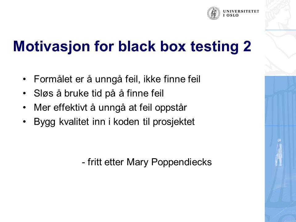 Motivasjon for black box testing 2
