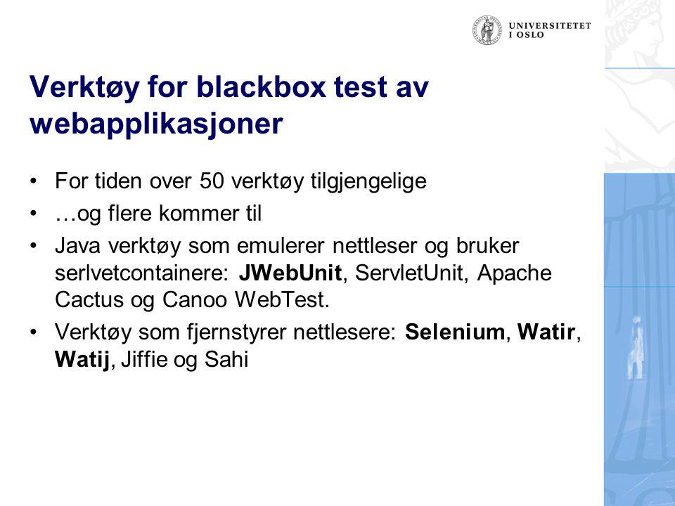 Verktøy for blackbox test av webapplikasjoner