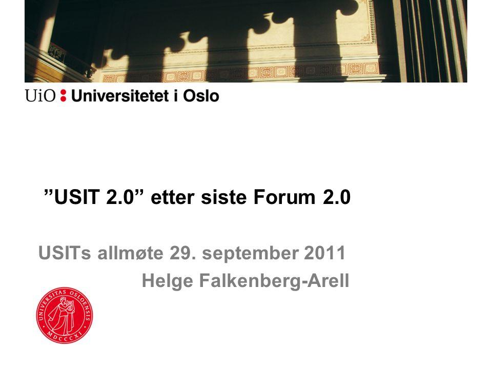 USIT 2.0 etter siste Forum 2.0