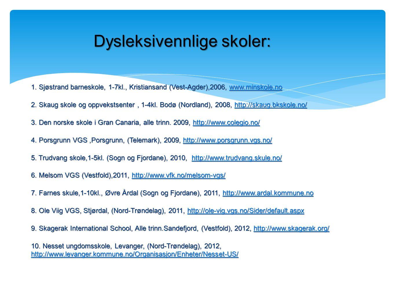 Dysleksivennlige skoler:
